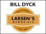 Bill Dyck - Larsens Memorials